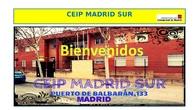 PRESENTACIÓN CEIP MADRID SUR