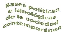 Tema 10 Bases políticas e ideológicas de las sociedad contemporánea