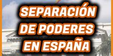 DIVISIÓN de PODERES en España: PODER LEGISLATIVO, EJECUTIVO y JUDICIAL - 6º Grado Primaria