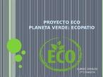 Proyecto eco patio: contaminación acústica