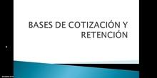 Bases de cotización y retenciones