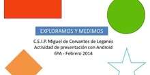 Exploramos y medimos en el cole (grupo C) - Presentaciones Android