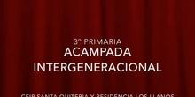 Proyecto Intergeneracional Los Llanos Acampada 3º