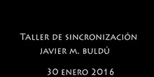 taller  Sincronización. Peac Capital 2016.
