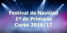 Festival de Navidad. 1º de Primaria. Curso 2016/17