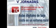 """Ponencia de D. Daniel Esteban Roque """"Aulas digitales de bajo coste en un entorno rural"""""""
