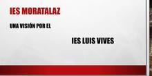 IE LUIS VIVES/IES MORATALAZ MENTORACTÚA 2018-2019