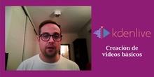 KdenLive - Creación de vídeos básicos II