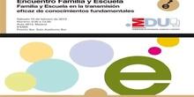 Conferencia magistral. Encuentro Familia y Escuela 2013
