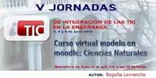 """Ponencia de Da Begoña Lemonche """"Curso virtual modelo en Moodle: Ciencias Naturales"""""""