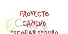 PROYECTO CAMINO SEGURO AL COLE
