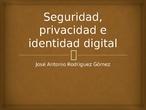 Seguridad digital (MOC Seguridad, privacidad e identidad digital)
