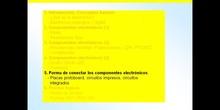 3º ESO / Tema 3 -> Punto 5 - Forma de conectar los componentes electrónicos