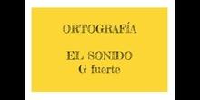 PRIMARIA - 3º - ORTOGRAFÍA G FUERTE - LENGUA - FORMACIÓN