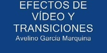 EFECTOS DE VÍDEO Y TRANSICIONES CON MOVIE MAKER