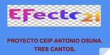 PROYECTO EFECTO 21 EN CEIP ANTONIO OSUNA