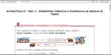 MATEMÁTICAS 5º. EXPRESIONES EN FORMA COMPLEJA E INCOMPLEJA DE MEDIDAS DE TIEMPO