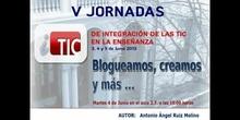 """Ponencia de D. Antonio Ángel Ruiz Molino: """"Blogueamos, creamos y más..."""""""
