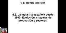 0605 Evolución, producción y sectores de la industria española a partir de 1990.