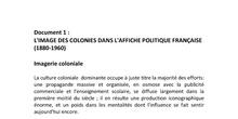 Séance 5: Clichés de la propagande pendant l'empire colonial français. DOC1 Les représentations des colonies dans les affiches politiques françaises.