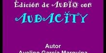 Edición de audio con AUDIOGRABBER Y AUDACITY