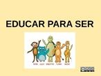 EDUCAR PARA SER VALVANERA