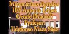 Matemáticas digitales. IES Antonio López García (Getafe)