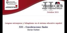 Lenguas extranjeras y bilingüismo en el sistema educativo español. Consideraciones finales (Xavier Gisbert)