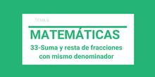 33-Sumas y restas de fracciones con el mismo denominador