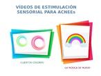 Presentación en Impress con enlaces a dos vídeos de Estimulación Sensorial