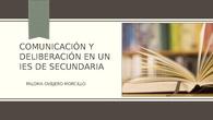 Comunicación y deliberación en un IES de Secundaria