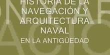 Historia de la Navegación y la Arquitectura Naval en la Antigüedad