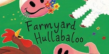 6B - Farmyard Hullabaloo