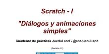 Prácticas Scratch I - Diálogos y animaciones simples (revisión 0.2) - Versión 0.2.b disponible en enlace