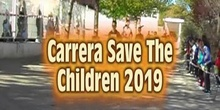 Kilómetros de solidaridad: Carrera Save The Children 2019.