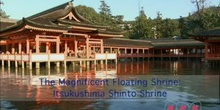 The Magnificent Floating Shrine: Itsukushima Shinto Shrine: UNESCO Culture Sector