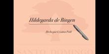 MUJERES PARA LA HISTORIA - HILDEGARDA DE BINGEN