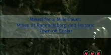 Mined for a Millennium: Mines of Rammelsberg and Historic Town of Goslar: UNESCO Culture Sector