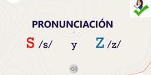 Pronunciación S y Z