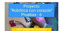 """Proyecto """"Robótica con corazón"""" - Pruebas 6"""