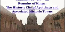 Buddhist Towers with Remains of Kings: The Historic City of Ayutthaya and Associated Historic Towns: UNESCO Culture Sector