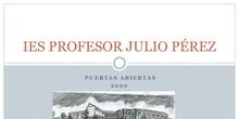 Presentación IES PROFESOR JULIO PÉREZ. Puertas Abiertas 2020