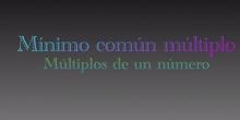 PRIMARIA-6º-MÚLTIPLOS Y M.C.M- MATEMATICAS- ERIN Y HUGO G-FORMACIÓN