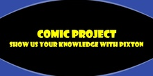 THIS WEEK'S PROJECT: COMIC!