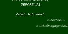 """COLEGIO JESÚS VARELA / \"""" XIV Jornadas Lúdico-Deportivas 2011- POLIDEPORTIVO SANTO DOMINGO\"""""""