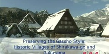 Preserving the Gassho Style: The Historic Villages of Shirakawa-go and Gokayama: UNESCO Culture Sector