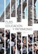 Educación Patrimonial. Planes Nacionales