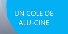 """SEMANA CULTURAL """"UN COLE DE ALU-CINE"""""""