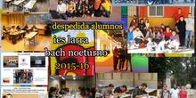 IES LARRA BACH NOCTURNO DESPEDIDA 3º BLOQUE 2015-16