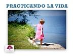 INFANTIL 3 AÑOS - INTERDISCIPLINAR - PRACTICANDO LA VIDA